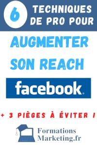 6 techniques pour augmenter le reach facebook