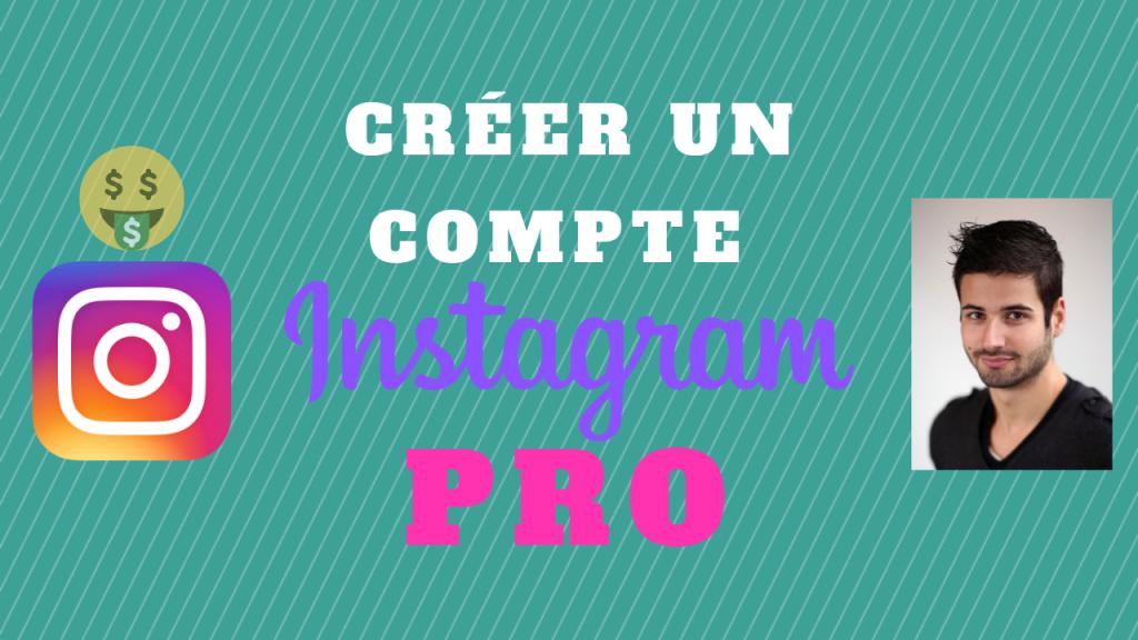 Comment Créer un Compte Instagram Pro