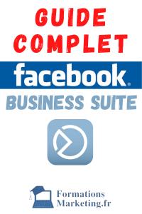 Comment Utiliser Facebook Business Suite
