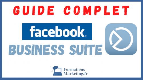 Facebook Business Suite Guide Pour Les Entreprises