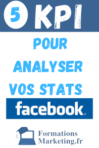 Statistiques Facebook Analyser Les KPI